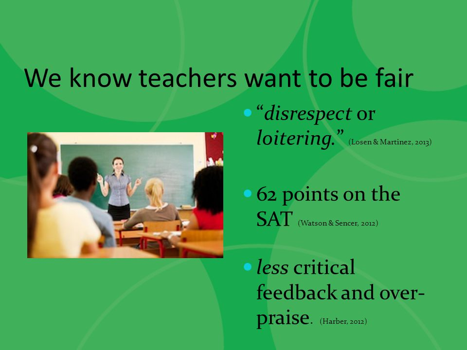 We know teachers want to be fair