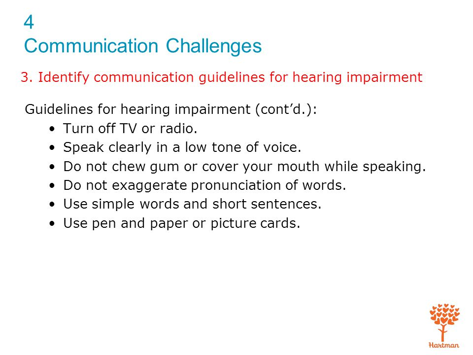 3. Identify communication guidelines for hearing impairment