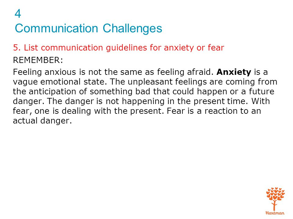 The feeling of fear that prevents better communication
