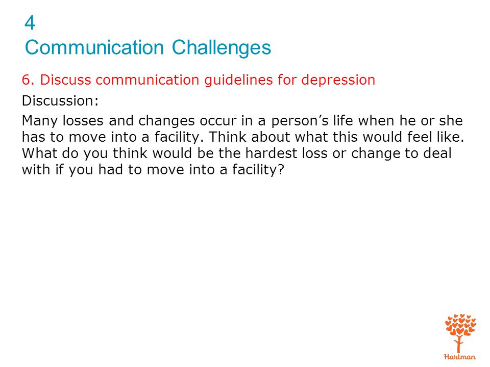 6. Discuss communication guidelines for depression