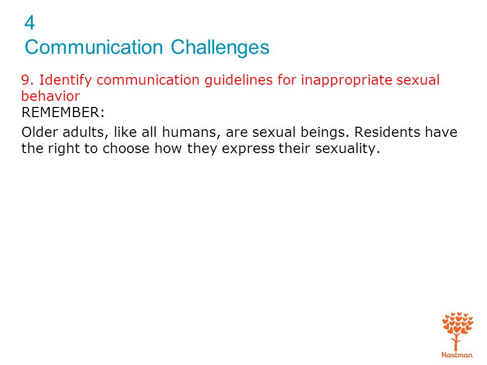 9. Identify communication guidelines for inappropriate sexual behavior
