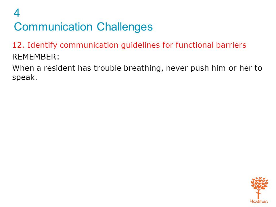 12. Identify communication guidelines for functional barriers
