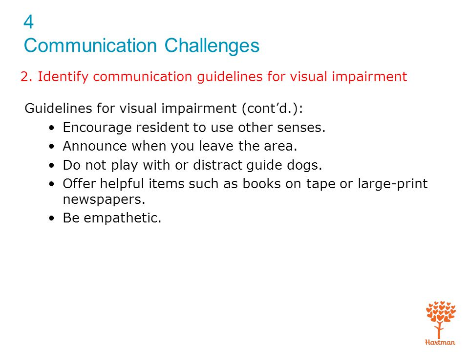 2. Identify communication guidelines for visual impairment