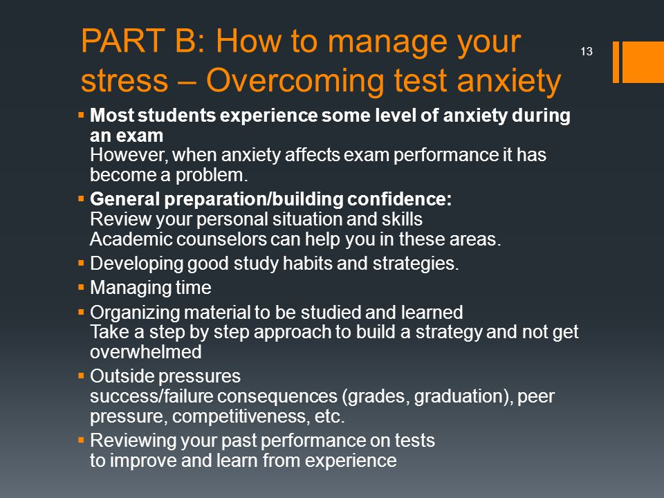 PART B: How to manage your stress – Overcoming test anxiety