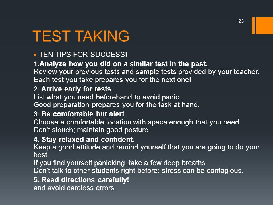 TEST TAKING TEN TIPS FOR SUCCESS!