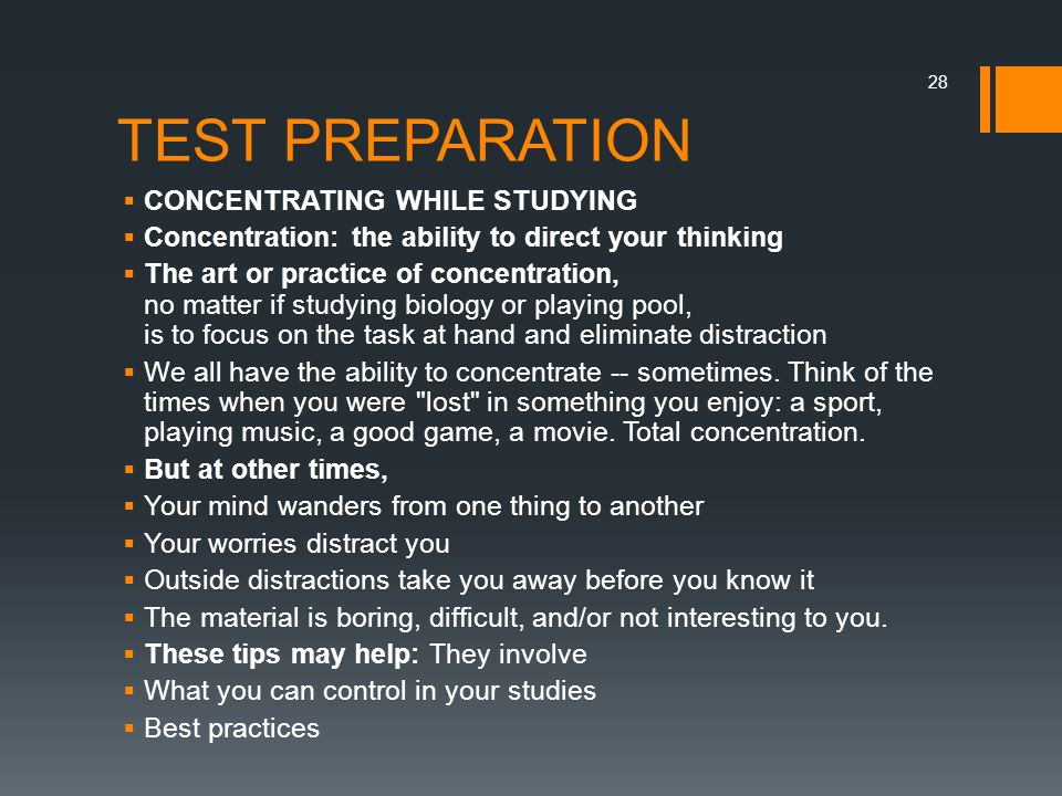 TEST PREPARATION CONCENTRATING WHILE STUDYING