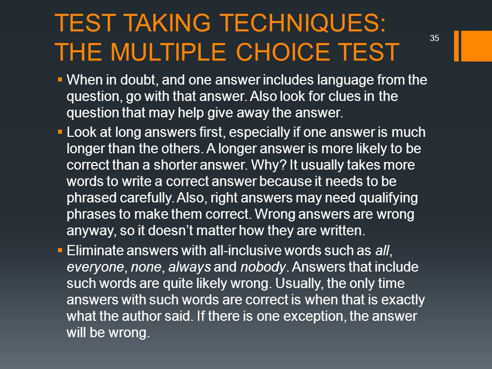 TEST TAKING TECHNIQUES: THE MULTIPLE CHOICE TEST