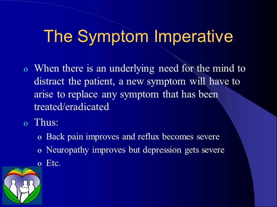 The Symptom Imperative