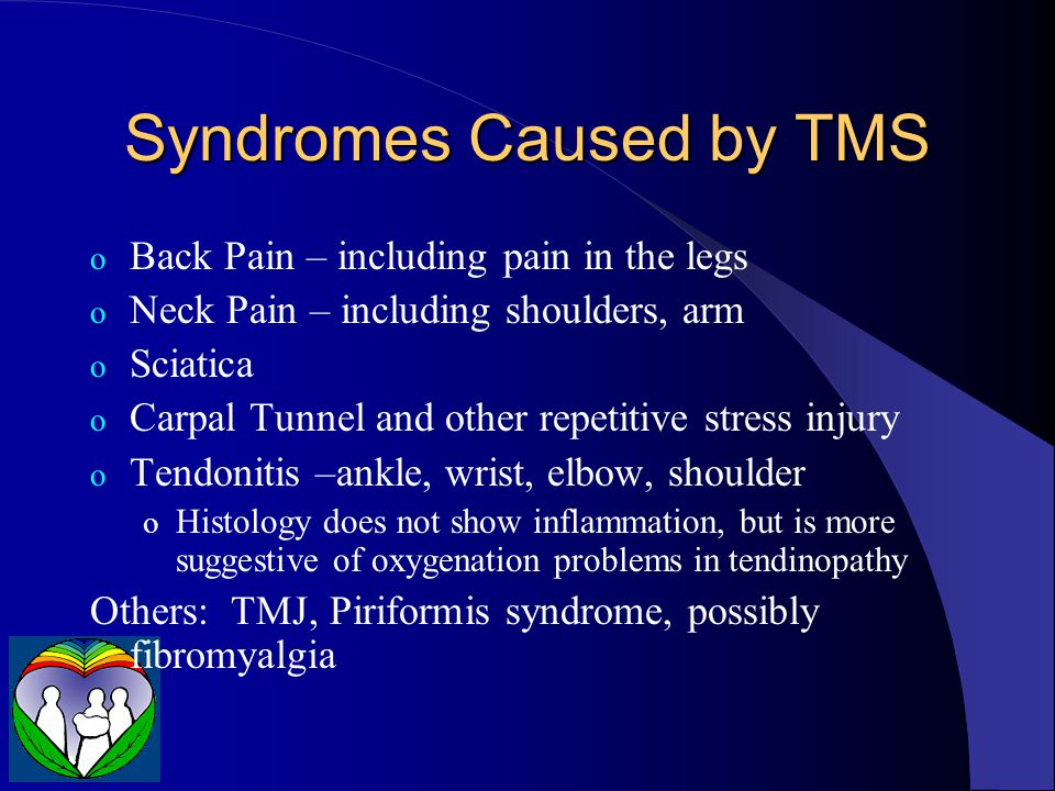 Syndromes Caused by TMS