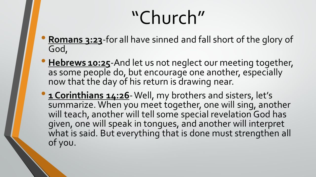 Church Romans 3:23-for all have sinned and fall short of the glory of God,