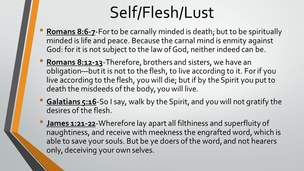 Self/Flesh/Lust