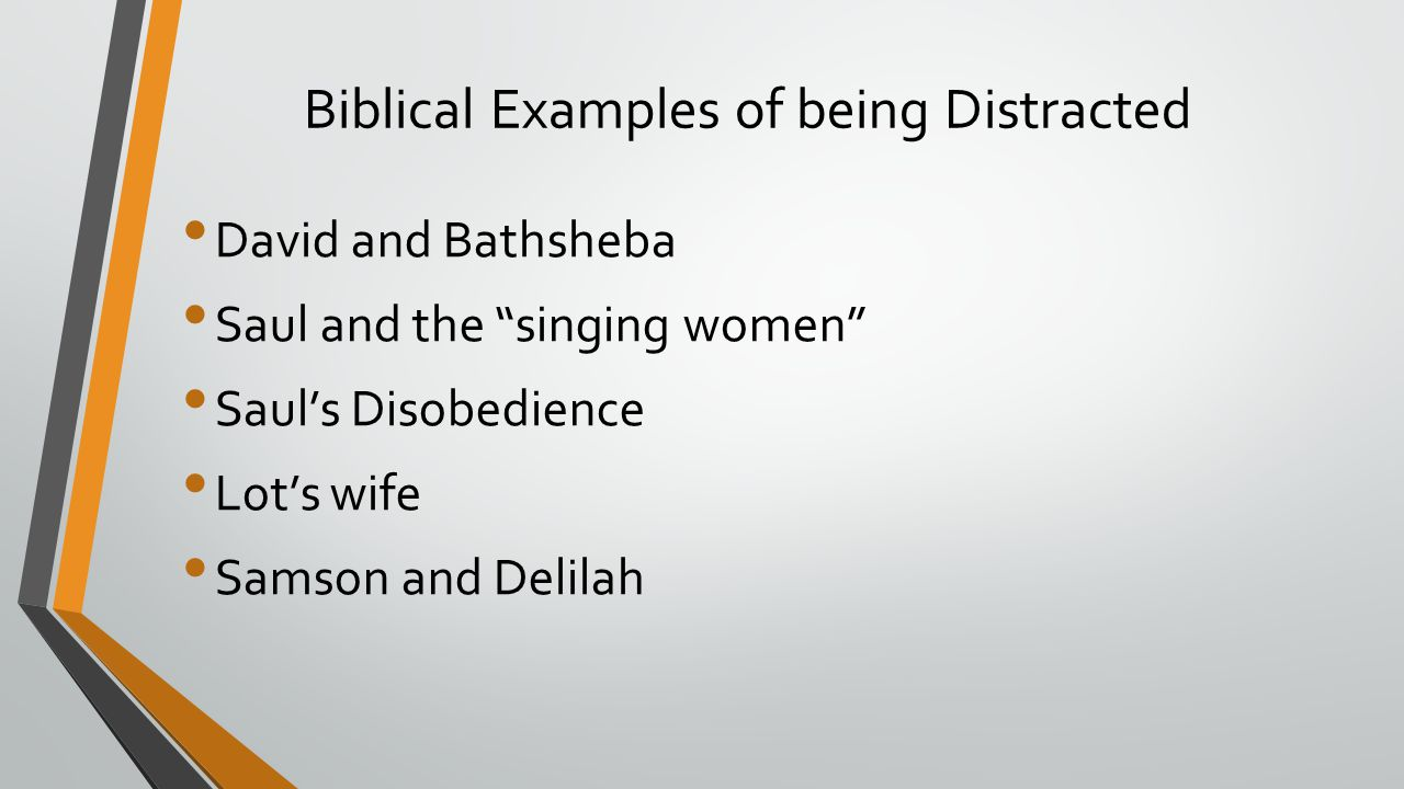 Biblical Examples of being Distracted