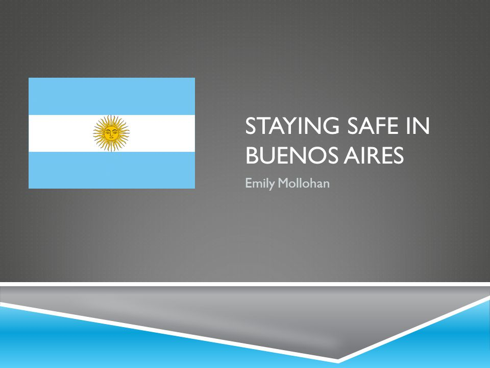 Staying Safe in Buenos Aires