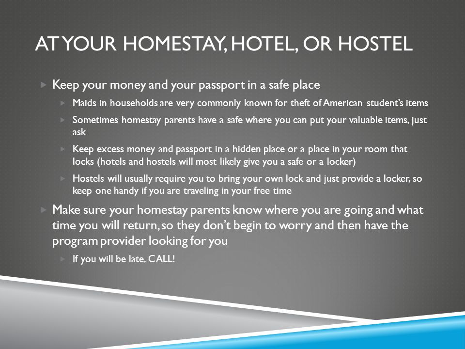 At your homestay, hotel, or hostel
