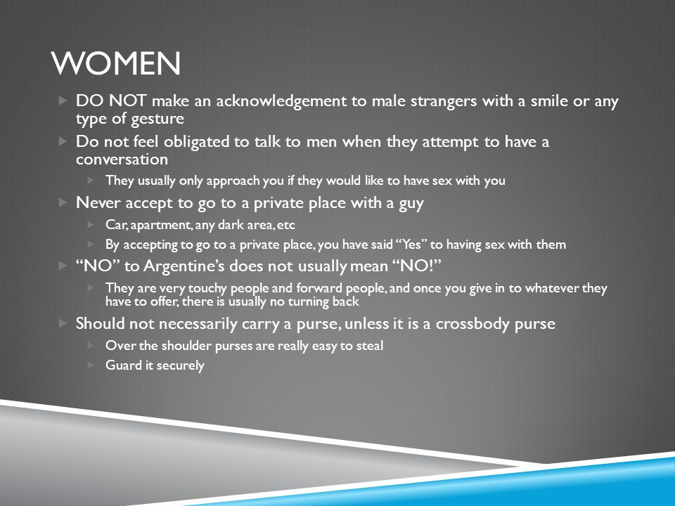 Women DO NOT make an acknowledgement to male strangers with a smile or any type of gesture.