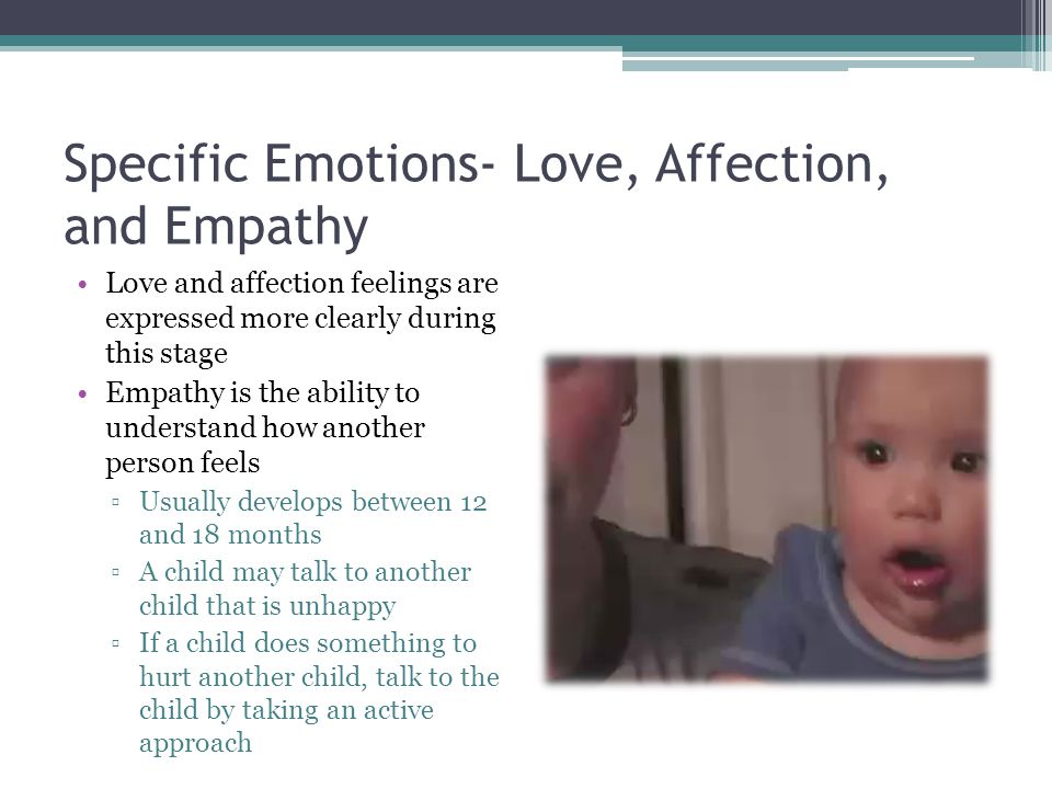 Specific Emotions- Love, Affection, and Empathy