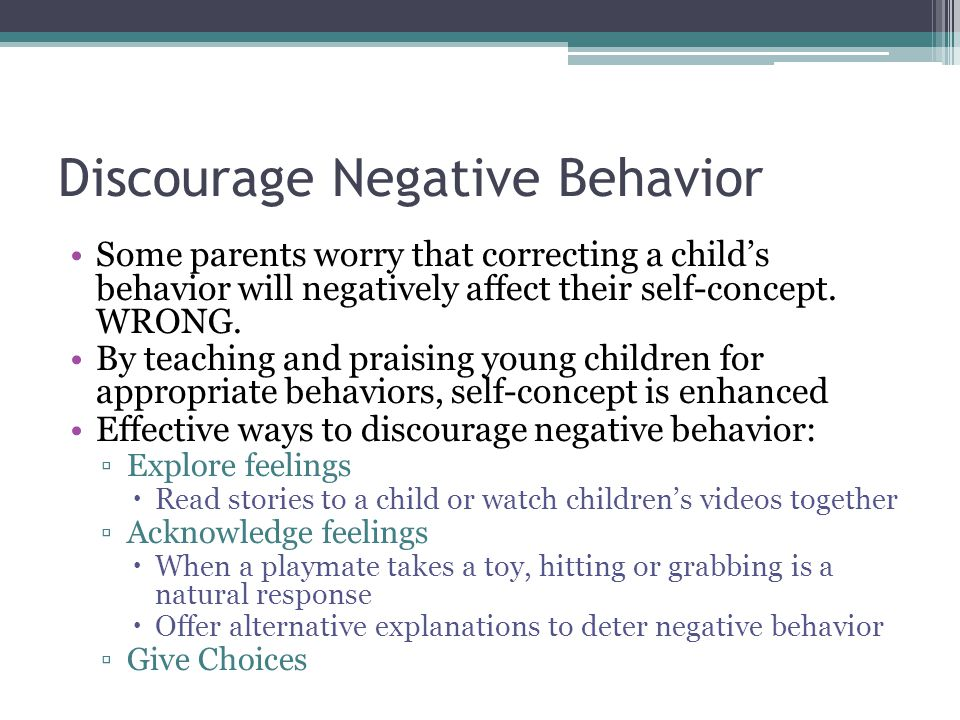 Discourage Negative Behavior