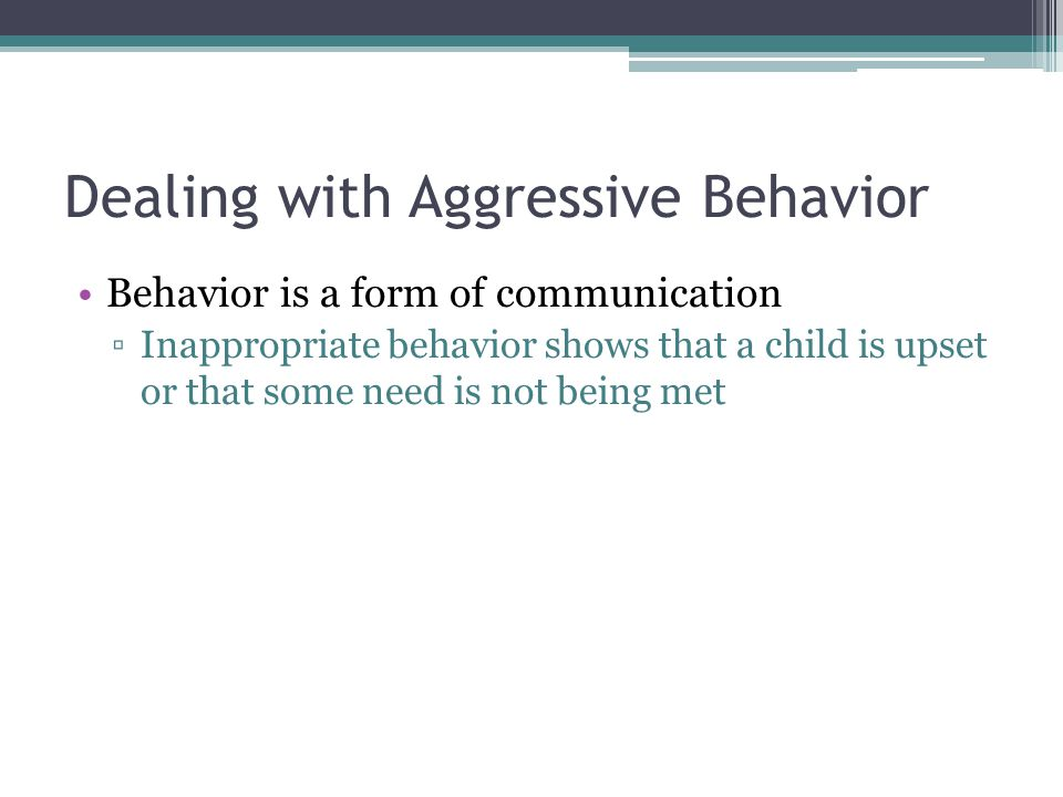 Dealing with Aggressive Behavior