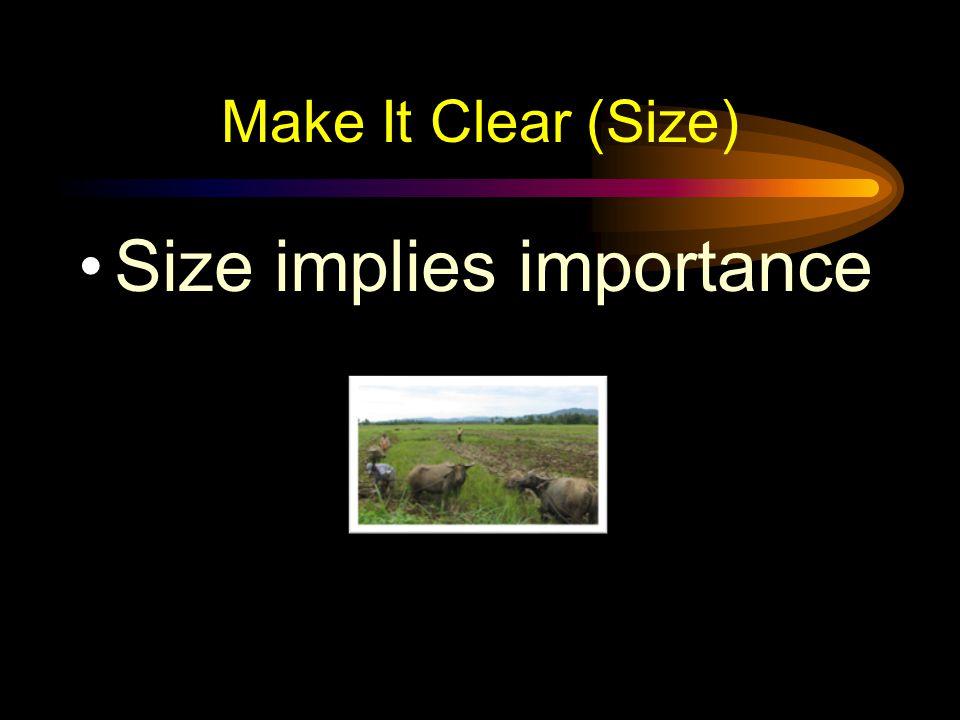 Size implies importance