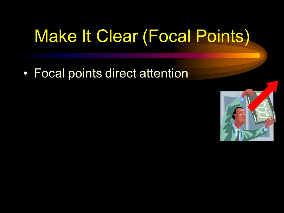 Make It Clear (Focal Points)