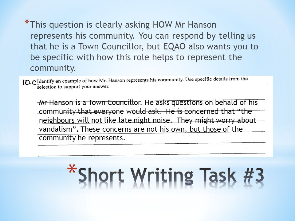This question is clearly asking HOW Mr Hanson represents his community