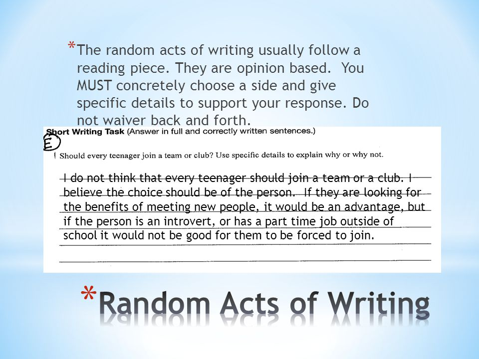 The random acts of writing usually follow a reading piece