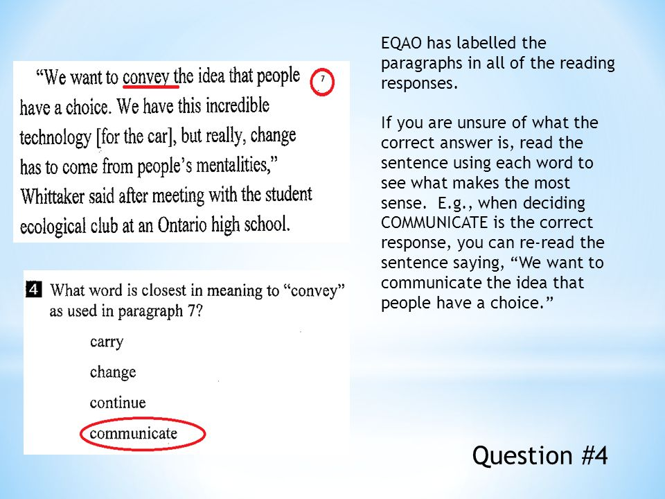EQAO has labelled the paragraphs in all of the reading responses.