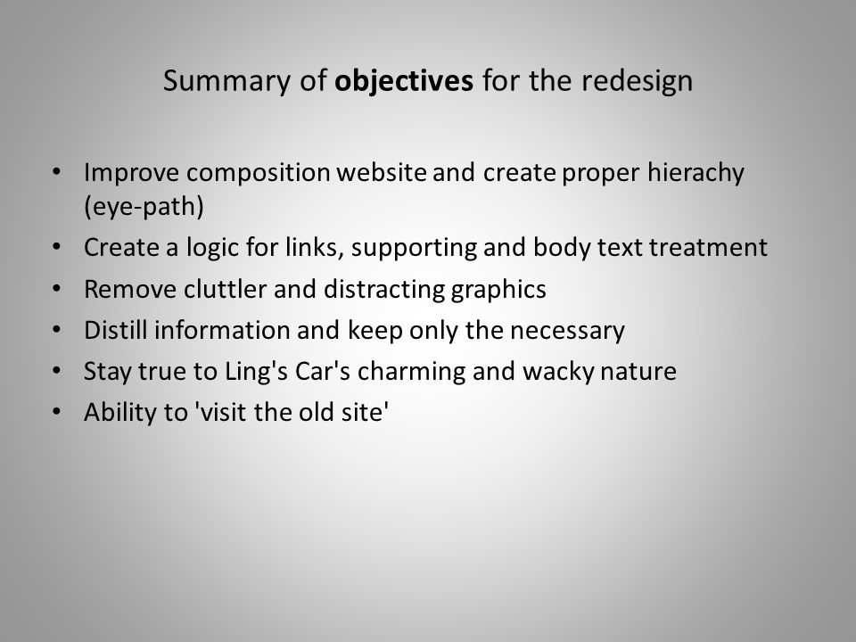 Summary of objectives for the redesign