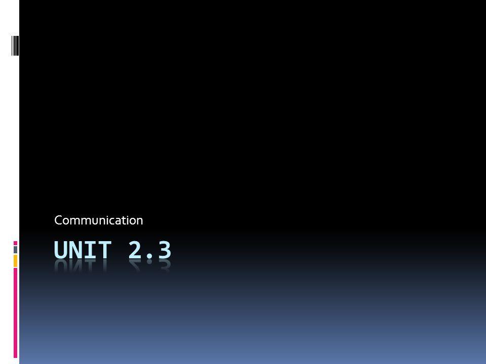 Communication Unit 2.3