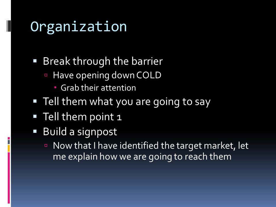 Organization Break through the barrier