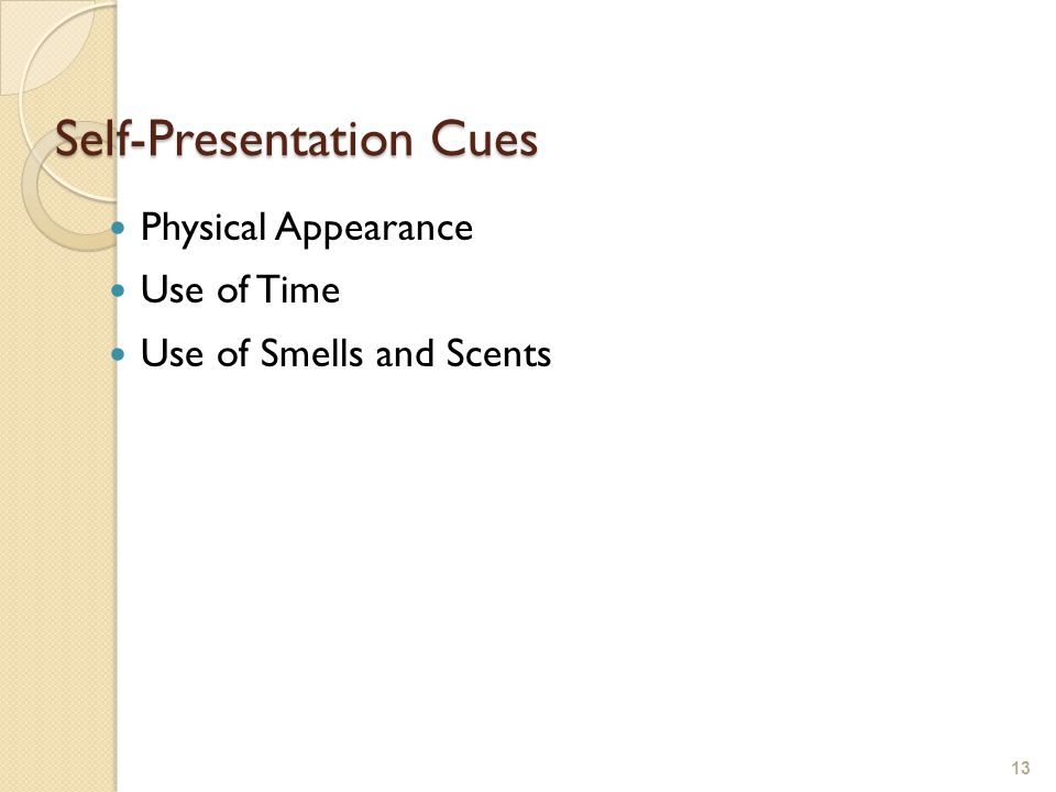 Self-Presentation Cues
