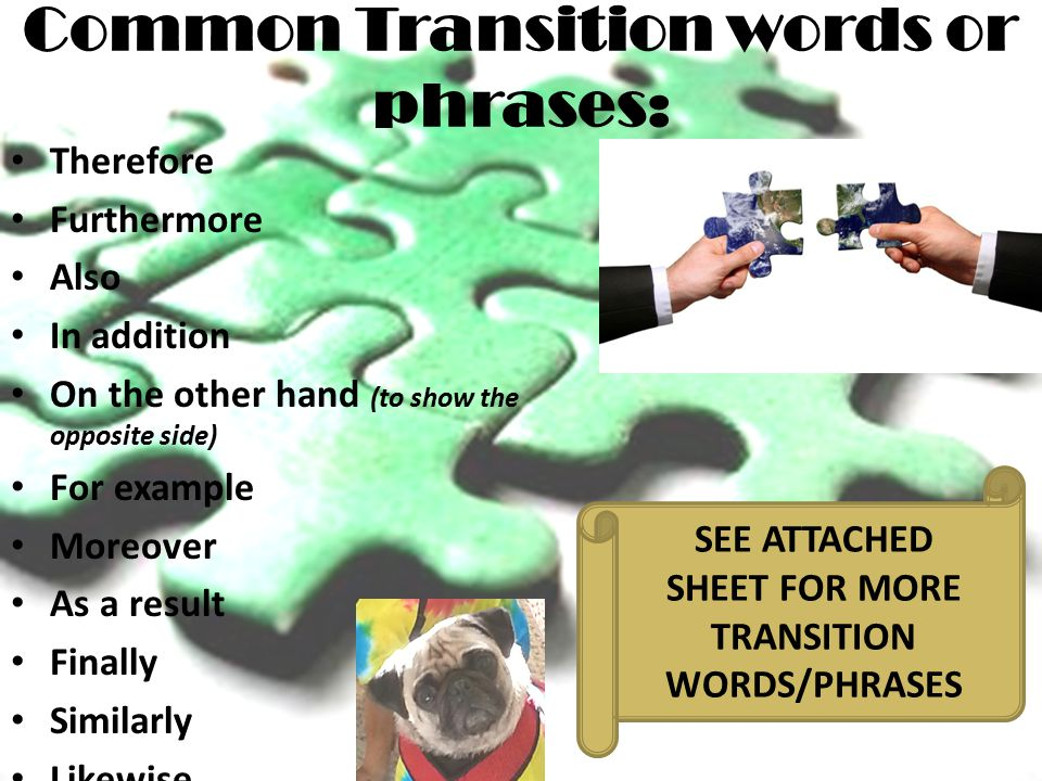 Common Transition words or phrases: