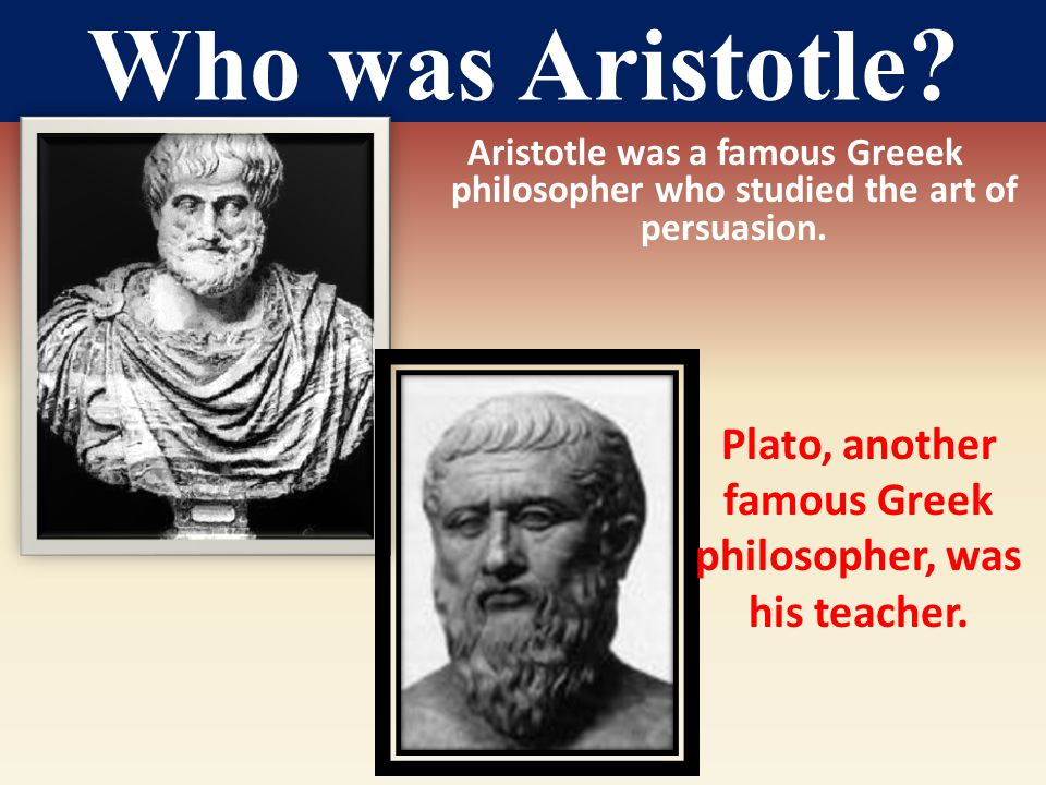 Plato, another famous Greek philosopher, was his teacher.