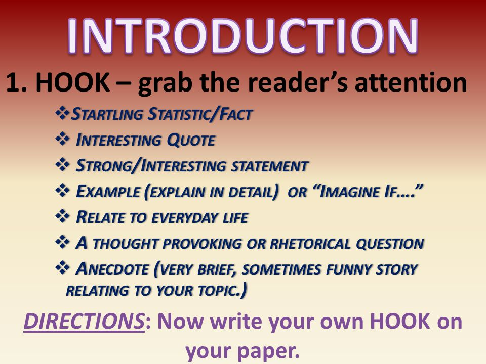 the persuasive essay ppt  directions now write your own hook on your paper