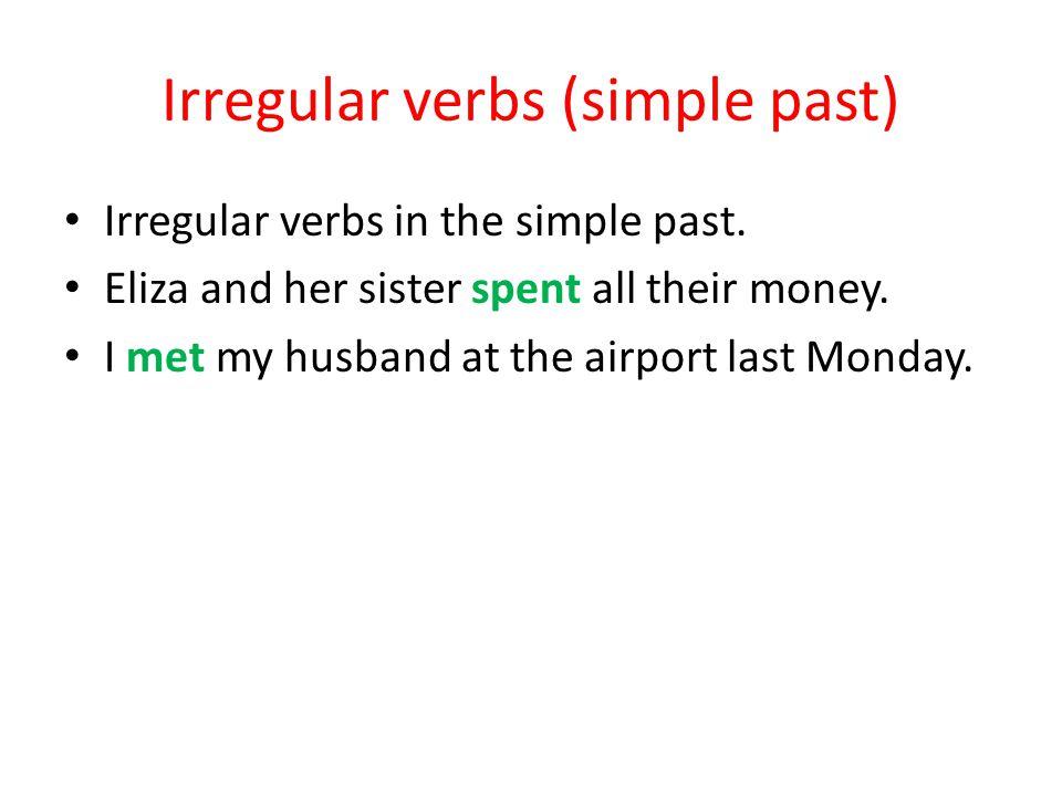 Irregular verbs (simple past)