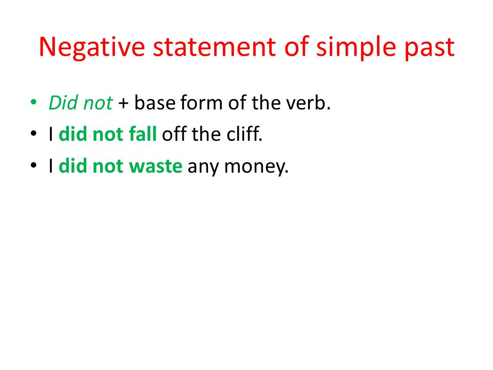 Negative statement of simple past