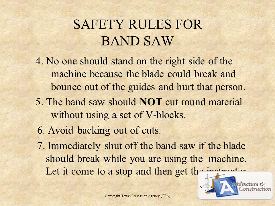 SAFETY RULES FOR BAND SAW