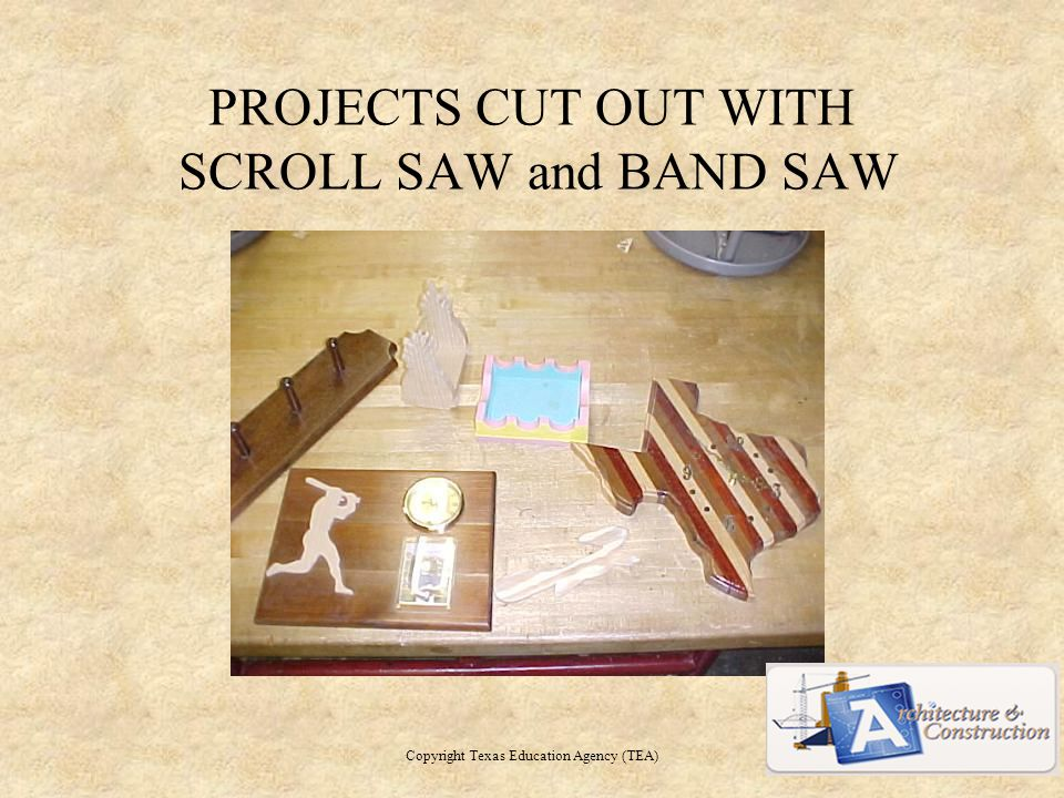 PROJECTS CUT OUT WITH SCROLL SAW and BAND SAW