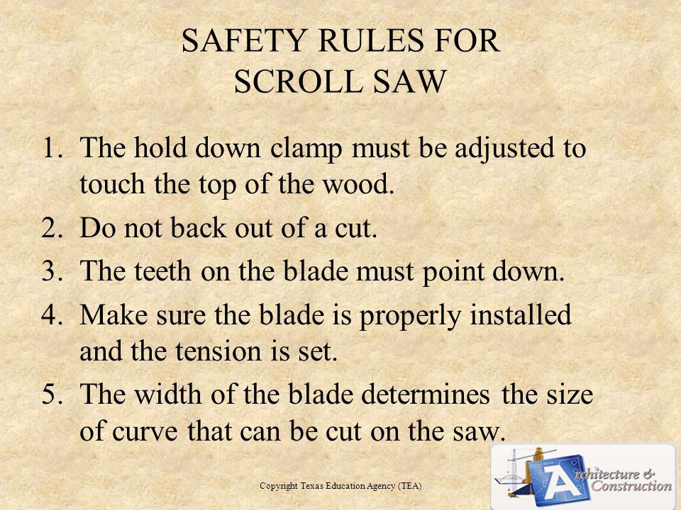 SAFETY RULES FOR SCROLL SAW