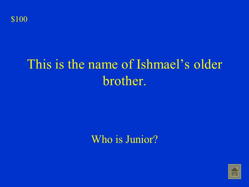 This is the name of Ishmael's older brother.