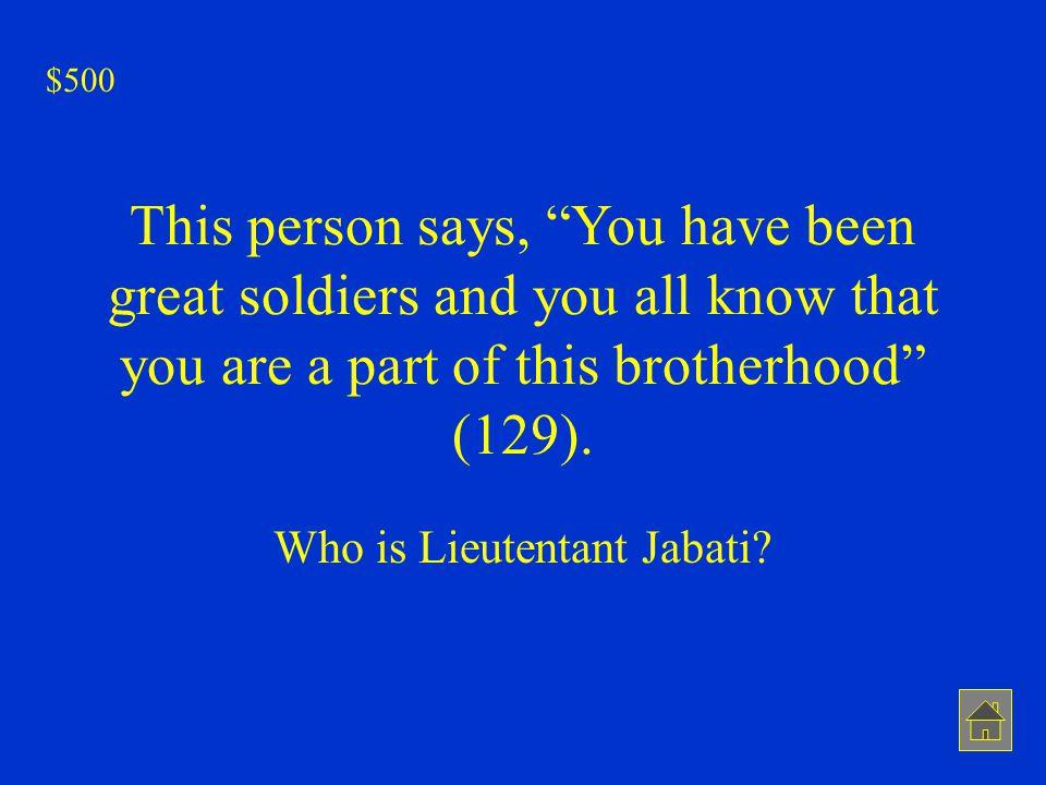 Who is Lieutentant Jabati