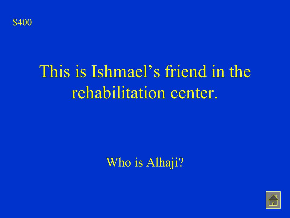 This is Ishmael's friend in the rehabilitation center.