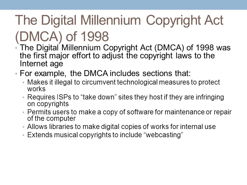 The Digital Millennium Copyright Act (DMCA) of 1998