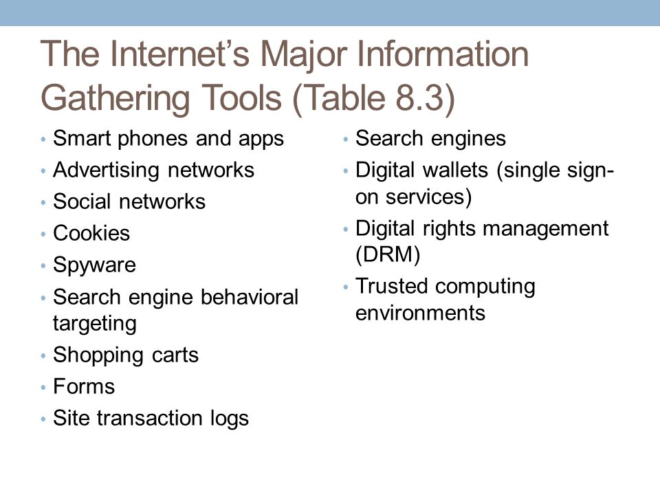 The Internet's Major Information Gathering Tools (Table 8.3)