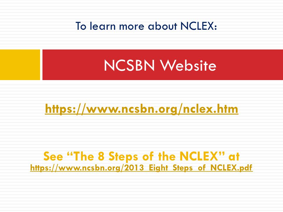 To learn more about NCLEX: