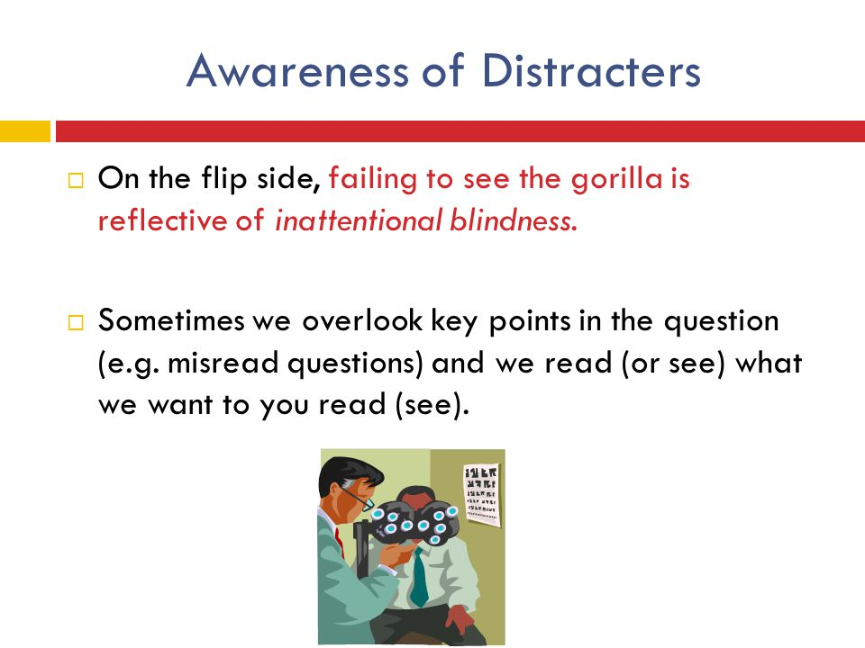 Awareness of Distracters