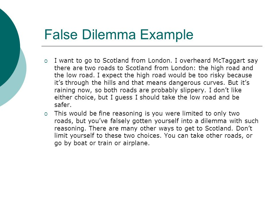 False Dilemma Example
