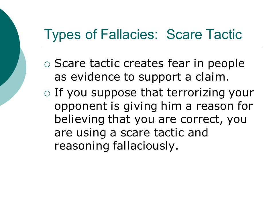 Types of Fallacies: Scare Tactic