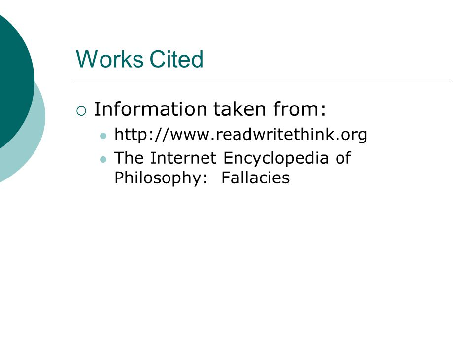 Works Cited Information taken from: http://www.readwritethink.org