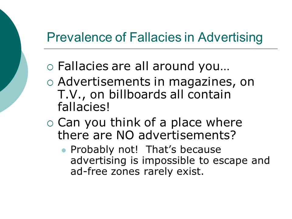 Prevalence of Fallacies in Advertising
